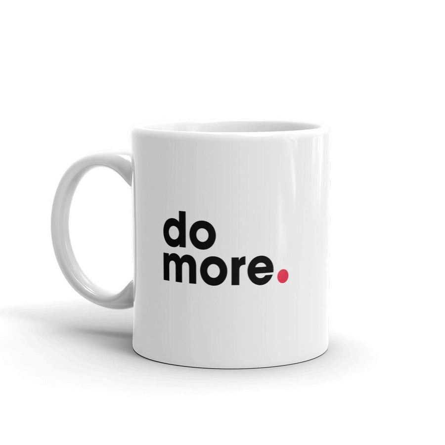 White Coffee Mug 11 oz. do more
