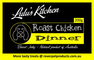 Lulu's Kitchen - Roast Chicken Dinner (Chicken Breast Jerky)