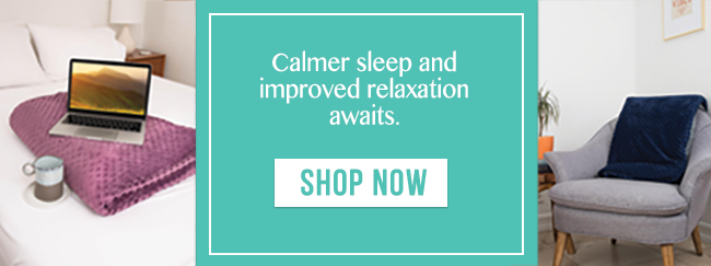 Calmer sleep and improved relaxation awaits | | Can A Weighted Blanket Help Relieve Your Chronic Symptoms? | Weighted blanket for fibromyalgia