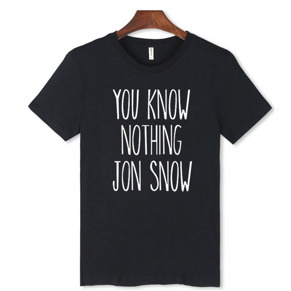 You Know Nothing- Jon Snow