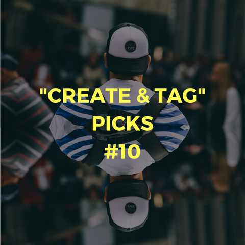 """CREATE & TAG"" picks #10"