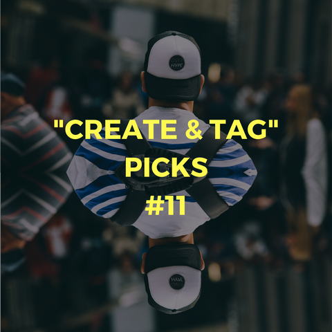 """CREATE & TAG"" picks #11"