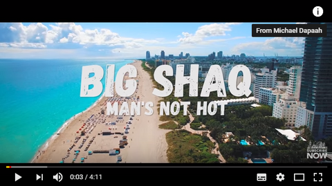 BIG SHAQ MAN'S NOT HOT