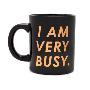 Hot Stuff Ceramic Mug - I Am Very Busy