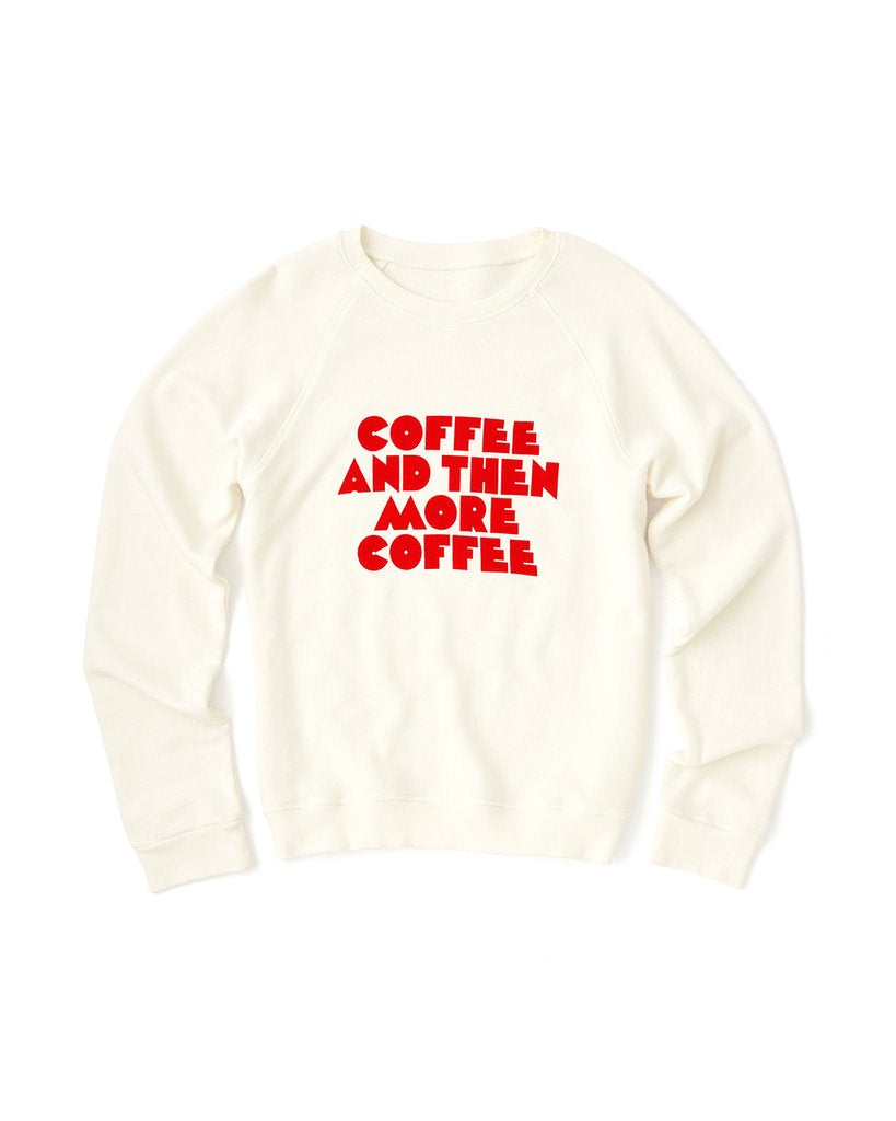 Sweatshirt - More Coffee