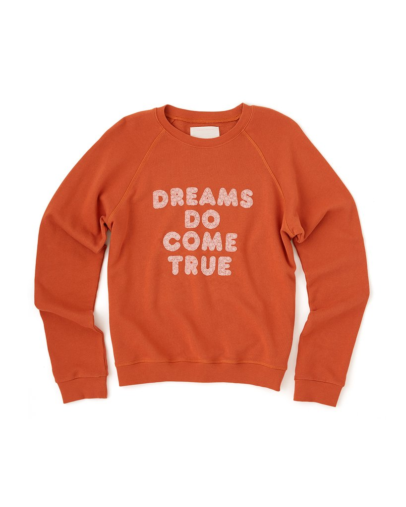 Sweatshirt - Dreams Do Come True