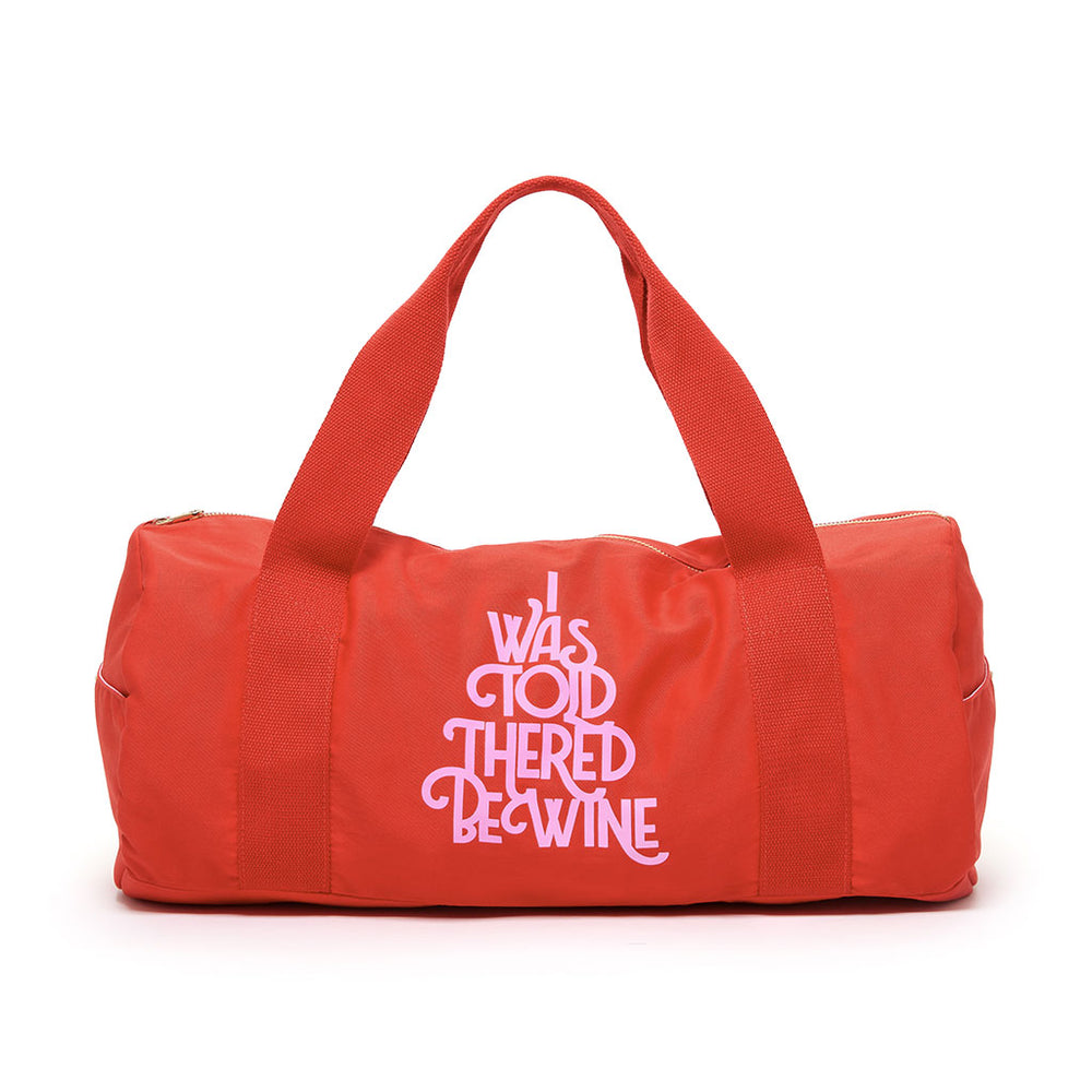 Work It Out Gym Bag - I Was Told There'd Be Wine