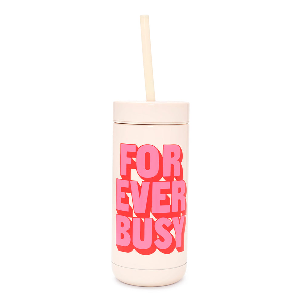 Stainless Steel Tumbler - Forever Busy