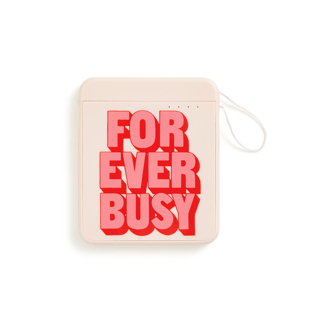 Back Me Up Mobile Charger - Forever Busy