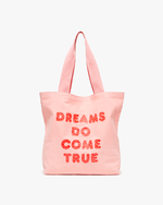 Canvas Tote - Dreams Do Come True