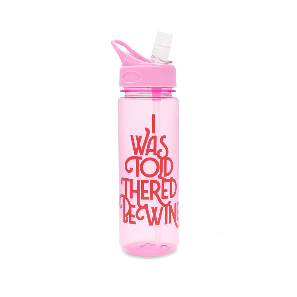Work It Out Water Bottle - I Was Told There'd Be Wine