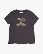 Classic Tee - Make It All Happen (Vintage Black)