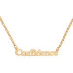 Good Intentions Necklace - Confidence