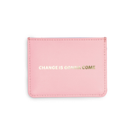 Get It Together Card Case - Change Is Gonna Come