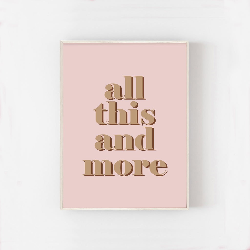 Art Print - All This And More