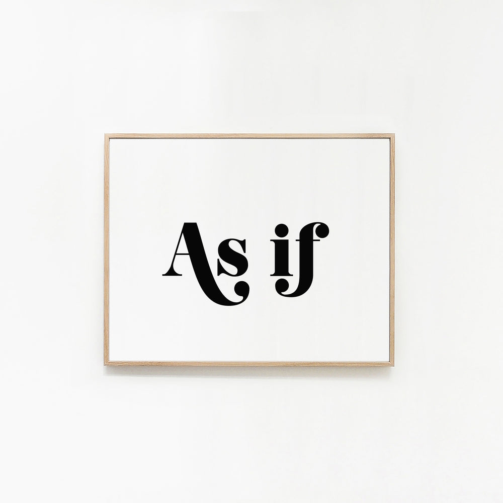 Art Print - As If