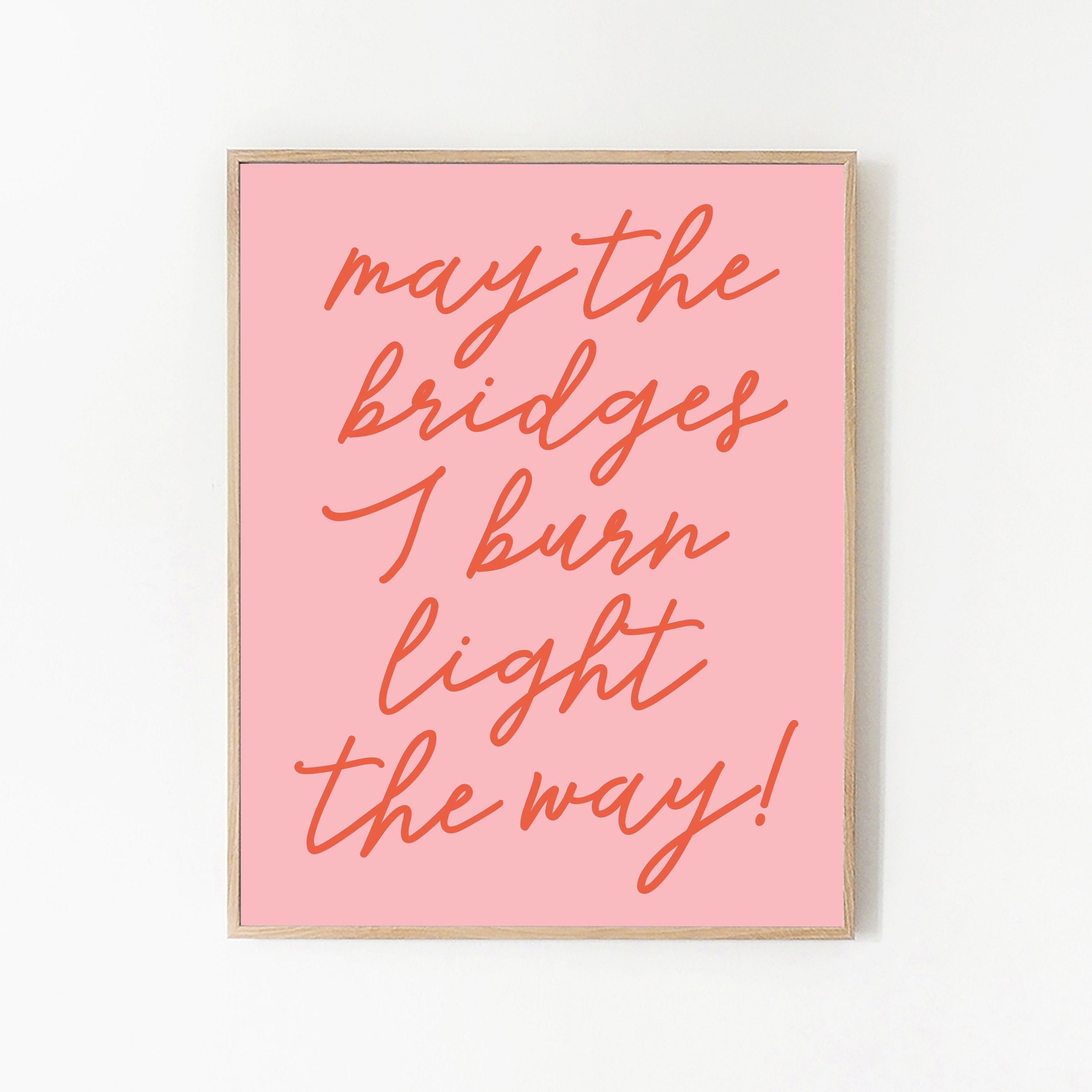 Art Print - The Bridges I Burn