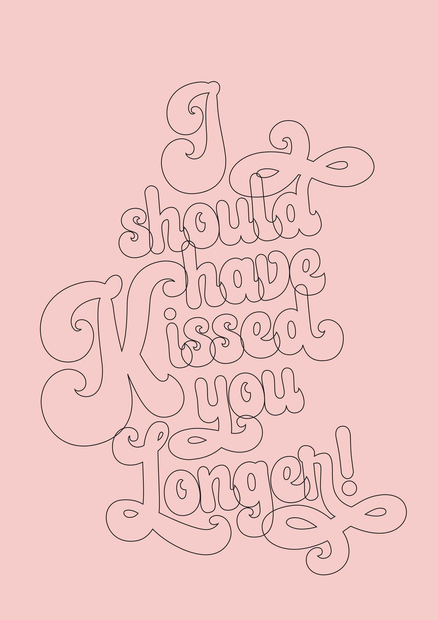 Art Print - Should Have Kissed You Longer