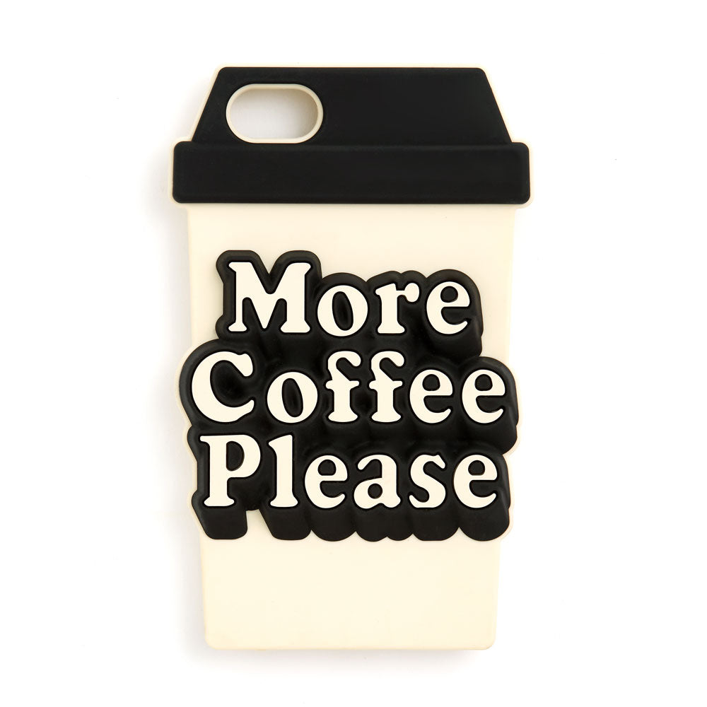 iPhone Case - More Coffee Please
