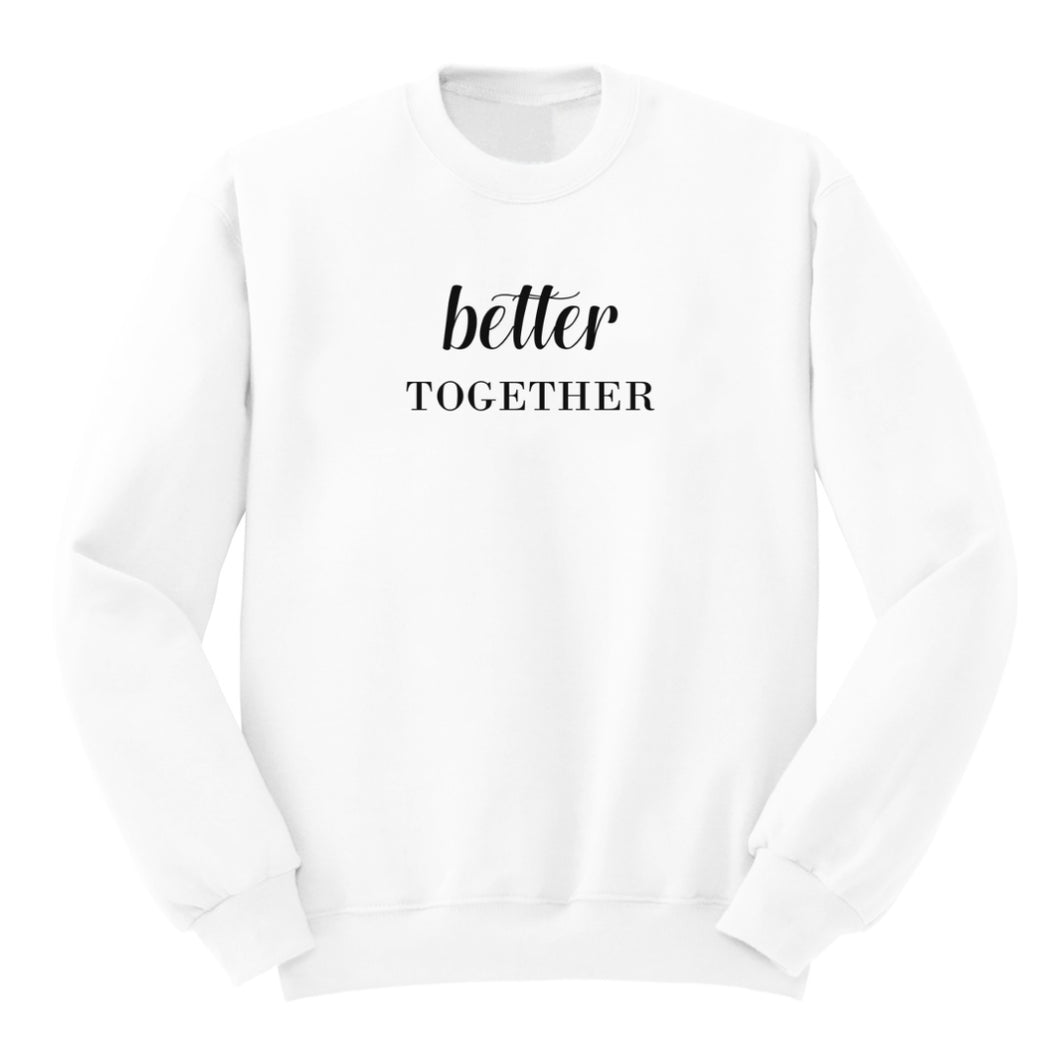 Sweat Better together blanc