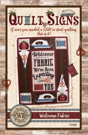 Welcome Fabric Quilt Signs Pattern - All About Quilting