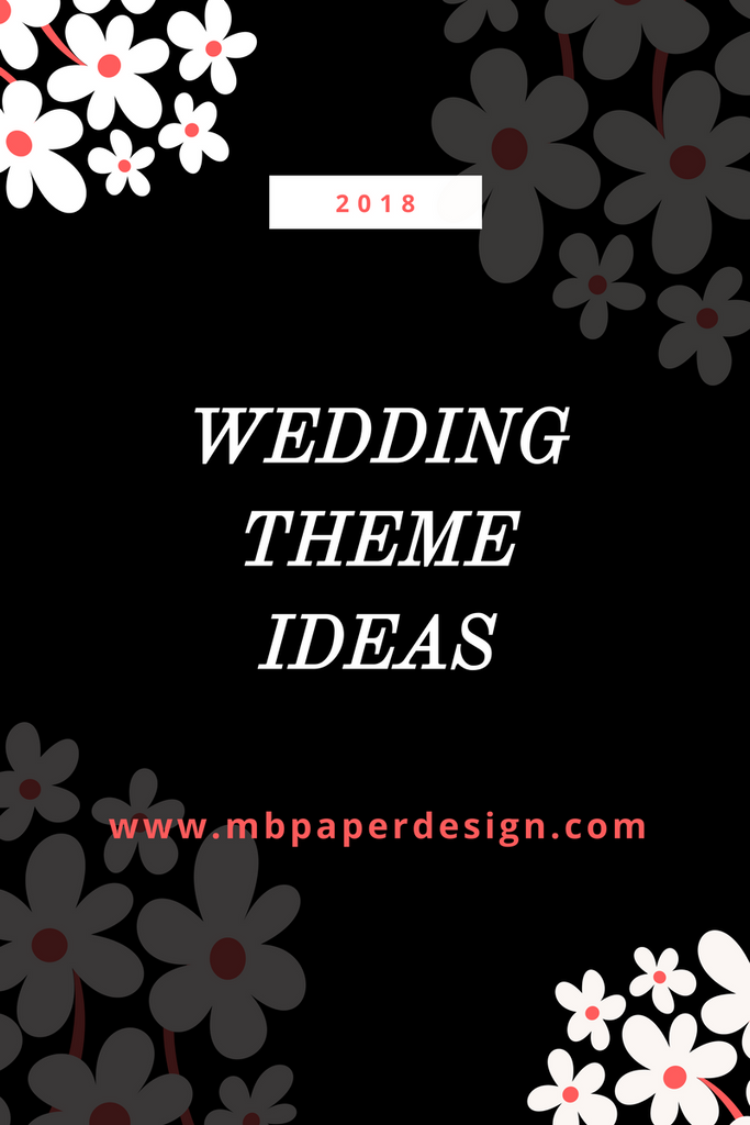 Wedding Themes from Start to Finish