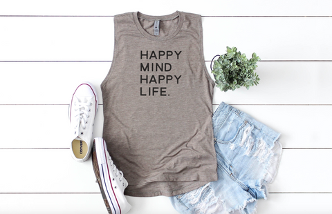 Happy Mind Happy Life Women's Muscle Tank Top
