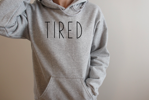 TIRED Hooded Sweatshirt