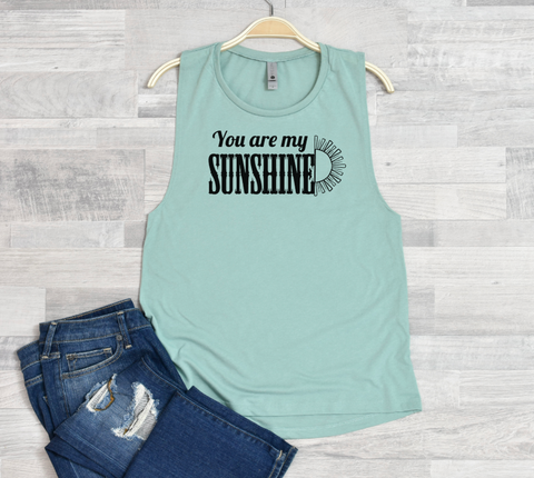 You are my SUNSHINE Women's Muscle Tank Top