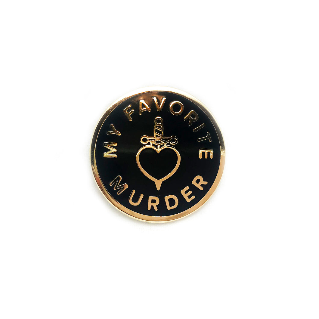 My Favorite Murder Lapel Pin