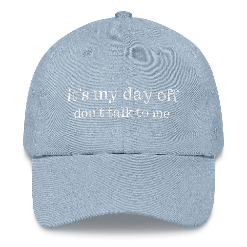 It's My Day Off Hat