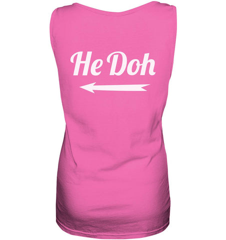 Image of He doh! -Ladies Tank-Top