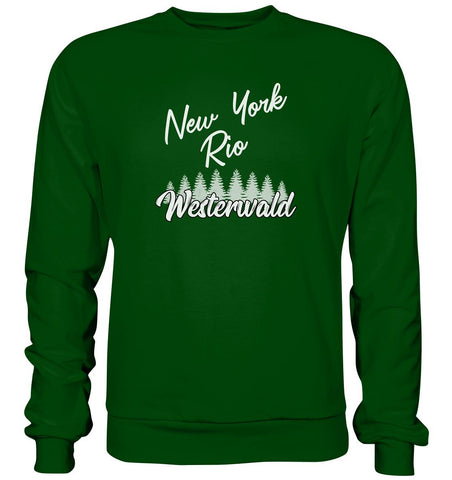 New York, Rio, Westerwald -  Basic Sweatshirt