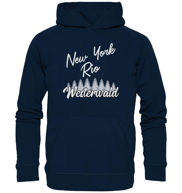 New York, Rio, Westerwald -  Basic Unisex Hoodie XL