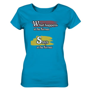 What happens at the Kirmes -  Ladies Organic Shirt