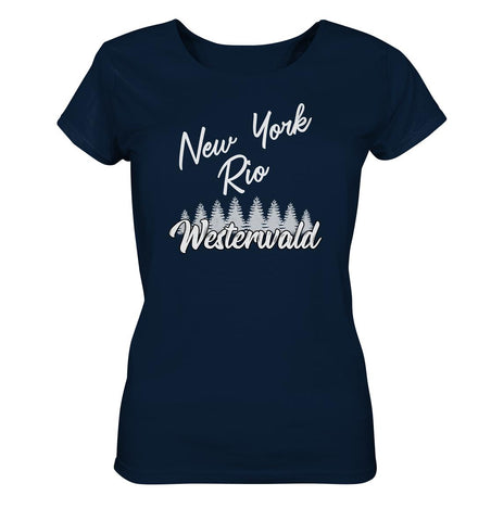 New York, Rio, Westerwald -  Ladies Organic Shirt