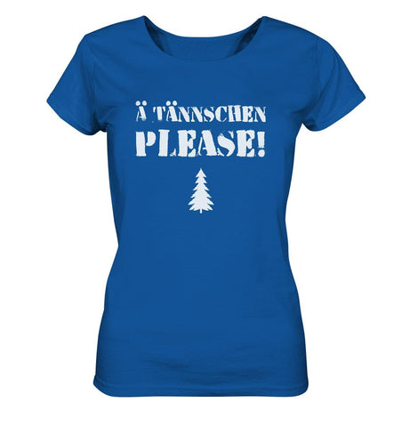 A Tännschen please-Ladies Organic Shirt