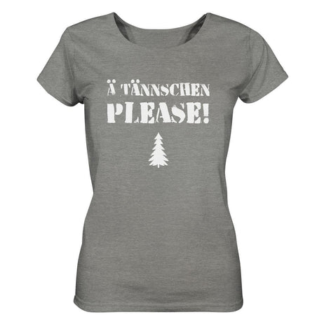 A Tännschen please-Ladies Organic Shirt (meliert)