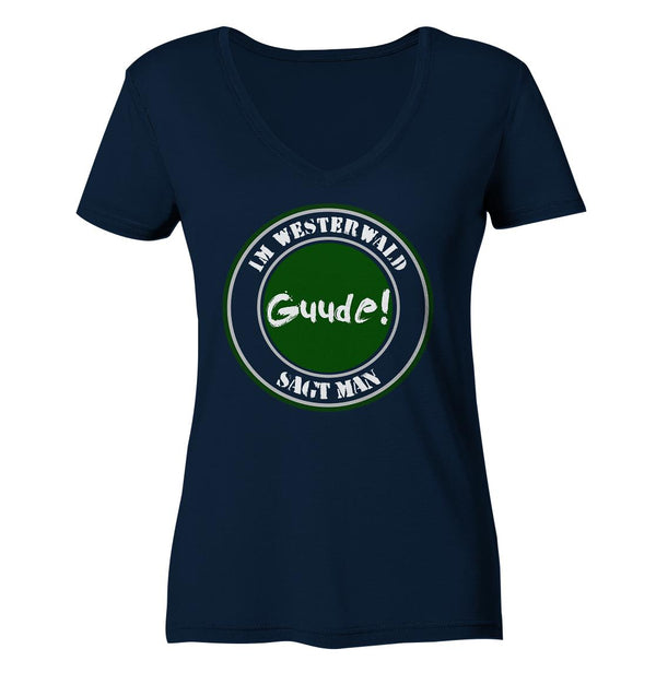 Im WW sagt man Guude -  Ladies Organic V-Neck Shirt