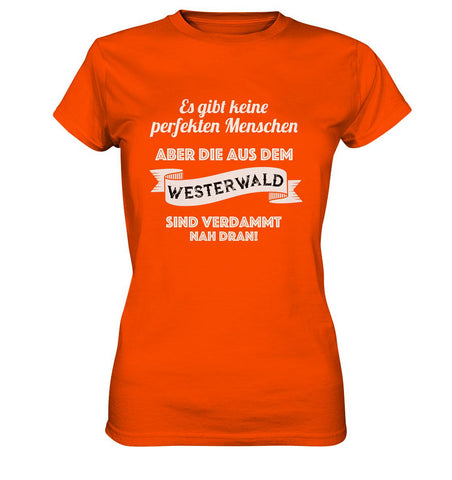 Image of Perfekte Westerwälder -  Ladies Premium Shirt