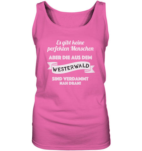 Perfekte Westerwälder -  Ladies Tank-Top