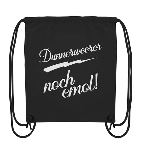 Image of Dunnerweerer noch emol! -Organic Gym-Bag