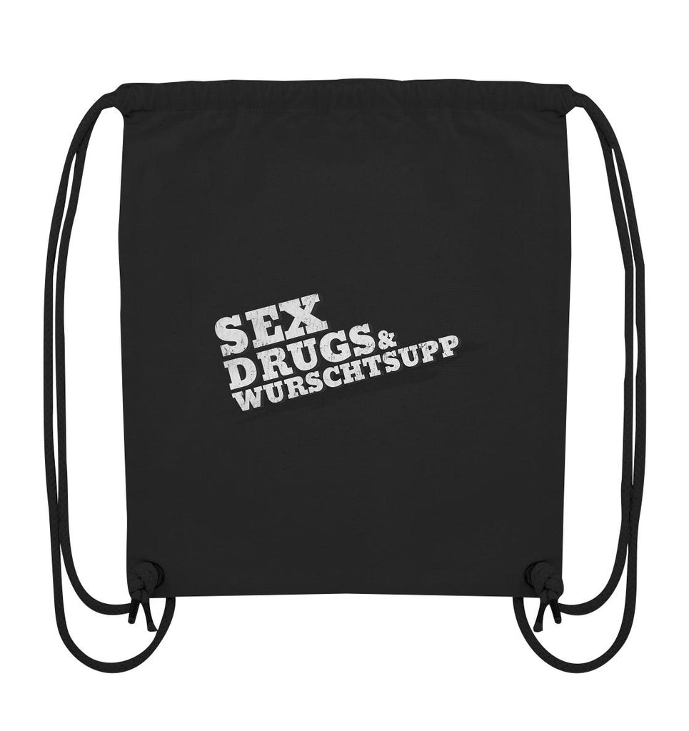 Sex, Drugs & Wurschtsupp - Organic Gym-Bag