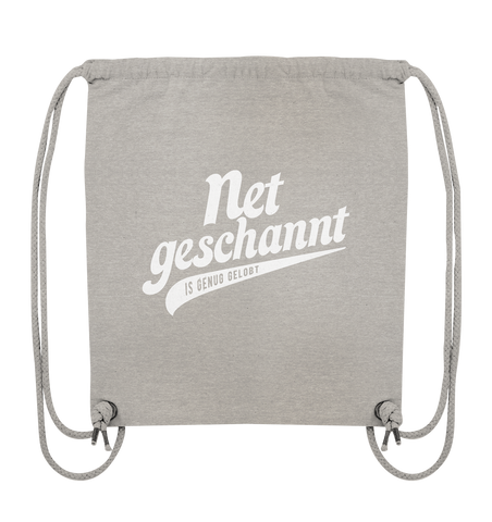 Image of Net geschannt is genug gelobt - Organic Gym-Bag