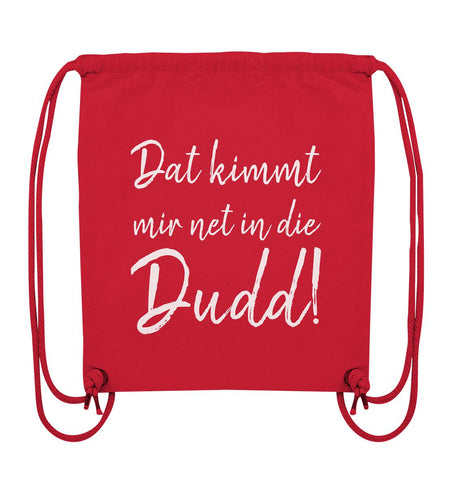 Image of Dat kimmt mir net in die Dudd! - Organic Gym-Bag