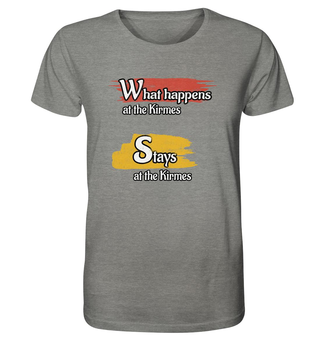 What happens at the Kirmes -  Organic Shirt (meliert)
