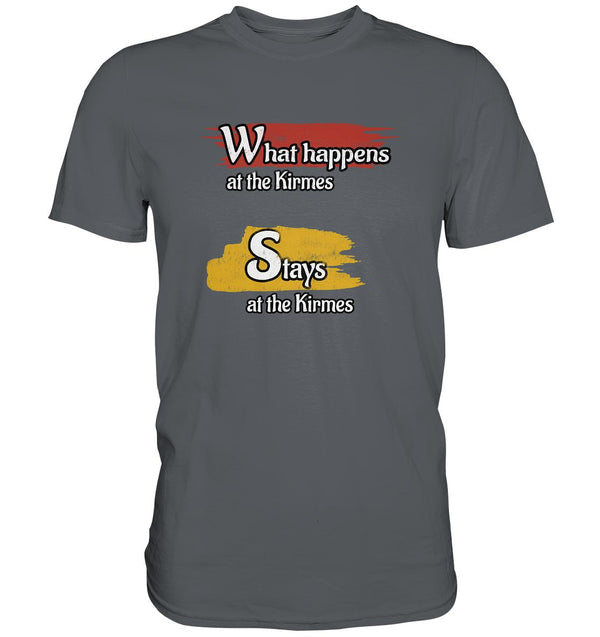 What happens at the Kirmes -  Premium Shirt