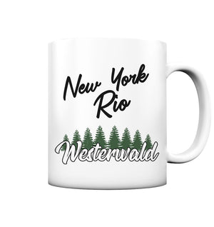 New York, Rio, Westerwald - Tasse matt