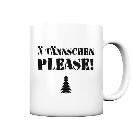 Image of Ä Tännschen please! - Tasse matt