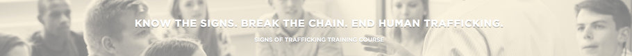 Signs of Trafficking Training Course